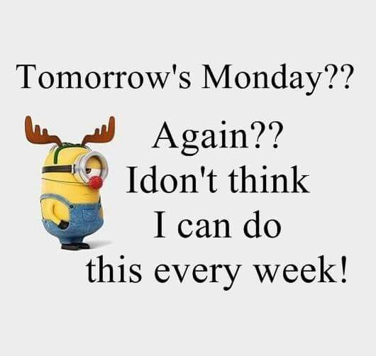 Funny Quotes · Monday Again