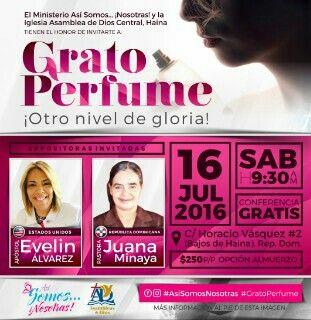 #GratoPerfume #AsíSomosNosotras #IglesiaAsambleaDeDiosCentralDeHaina #sábado16dejulio