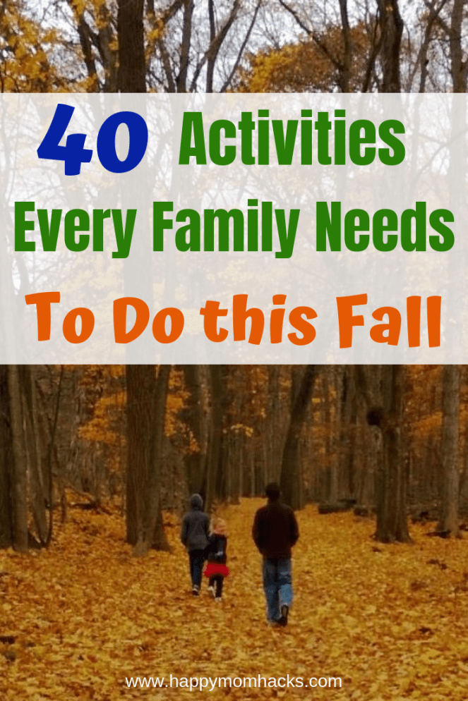 40 Awesome Fall Activities for Kids Autumn activities