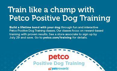 Four Legged Bloggers 20 Off Petco Training Classes Or Packages Training Classes Petco Positive Dog Training