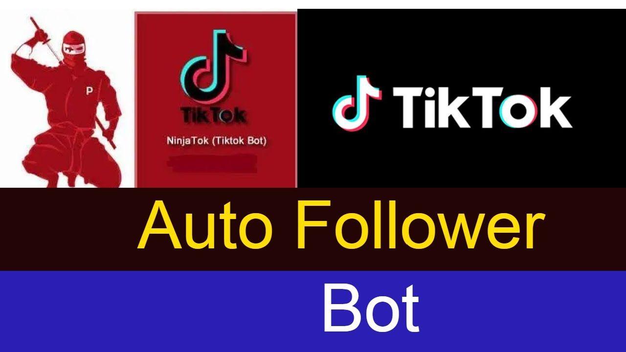 Ninjatok Latest 2020 Tik Tok Auto Follower Bot Auto Follower Auto Tik Tok