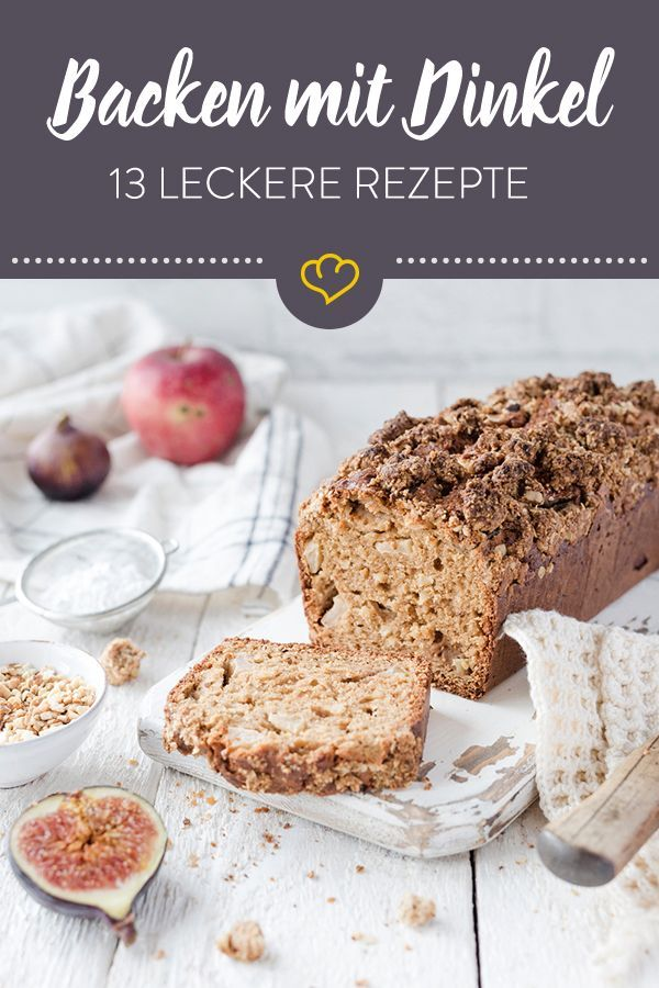 From hearty to sweet  13 new baking recipes with spelled  Clean Eating  Eat good feel good