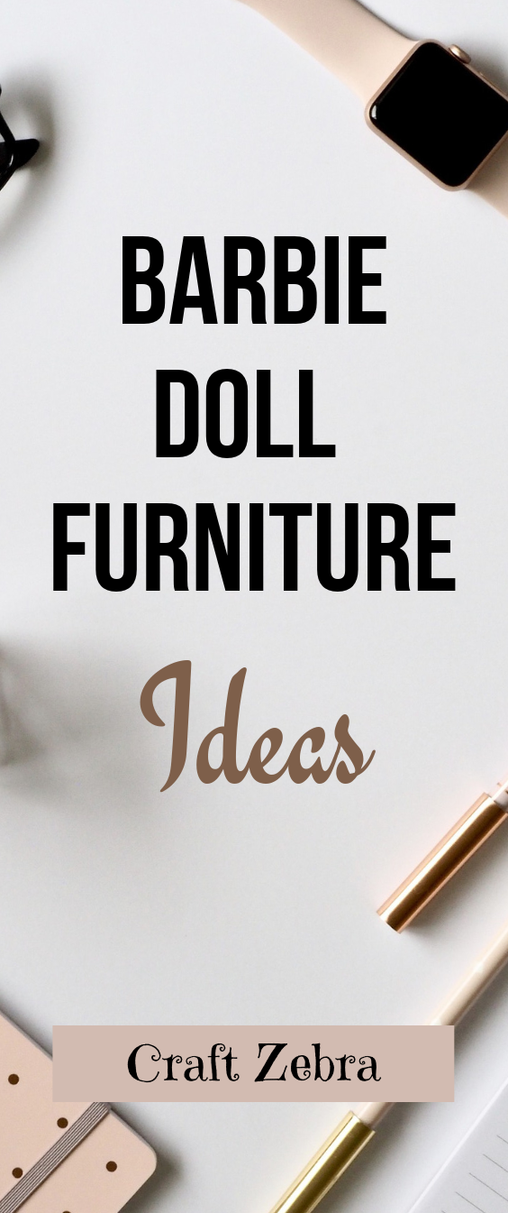Doll Furniture Ideas for Barbie Dolls #barbiefurniture