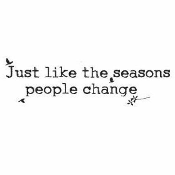 Just like the seasons people change:  Wall Quotes, Seasons Quotes, Wall Decor, Decals for Women, Bird Decals, Nature Decals