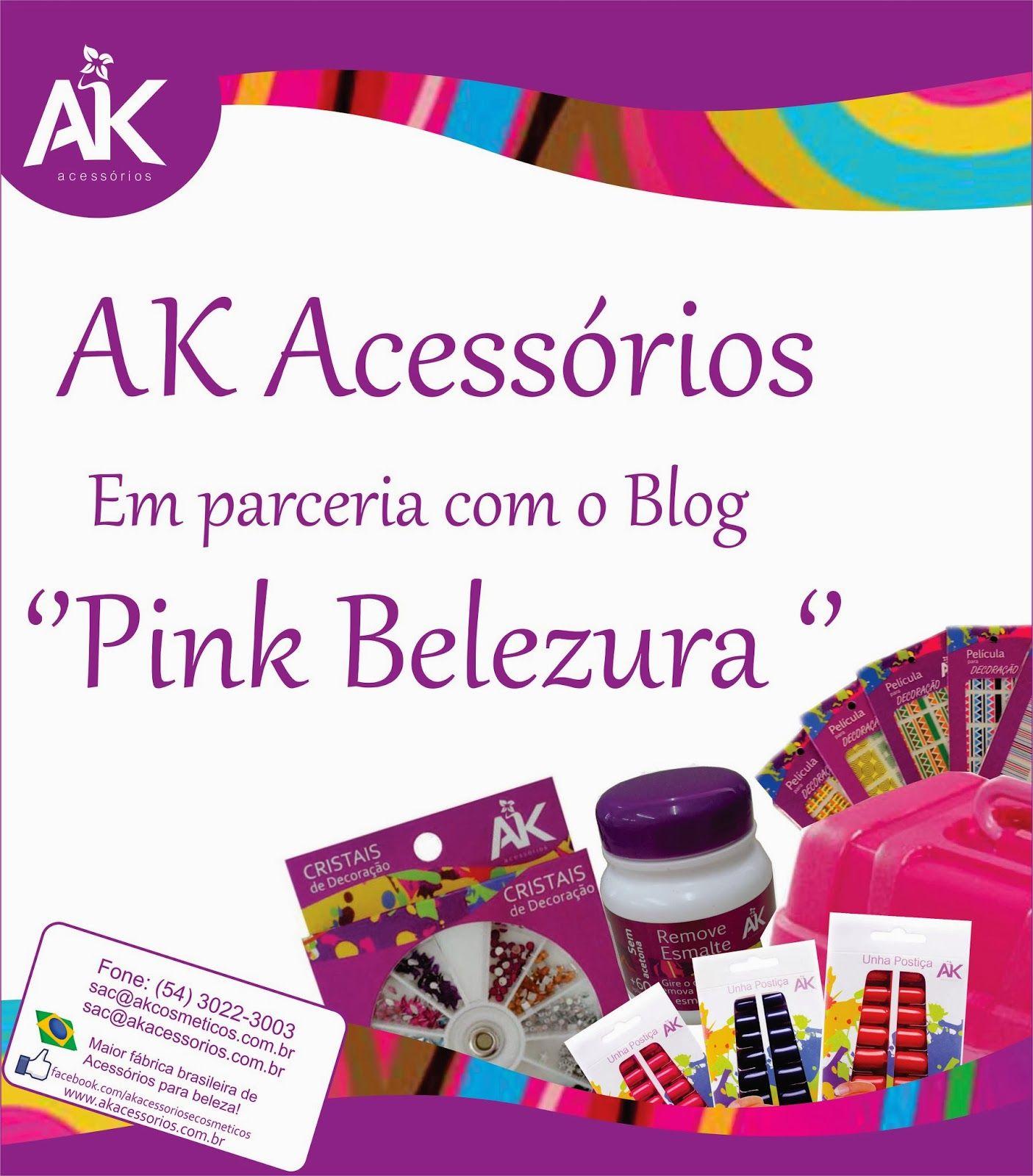 Pinkbelezura: AK Acessórios e Cosméticos
