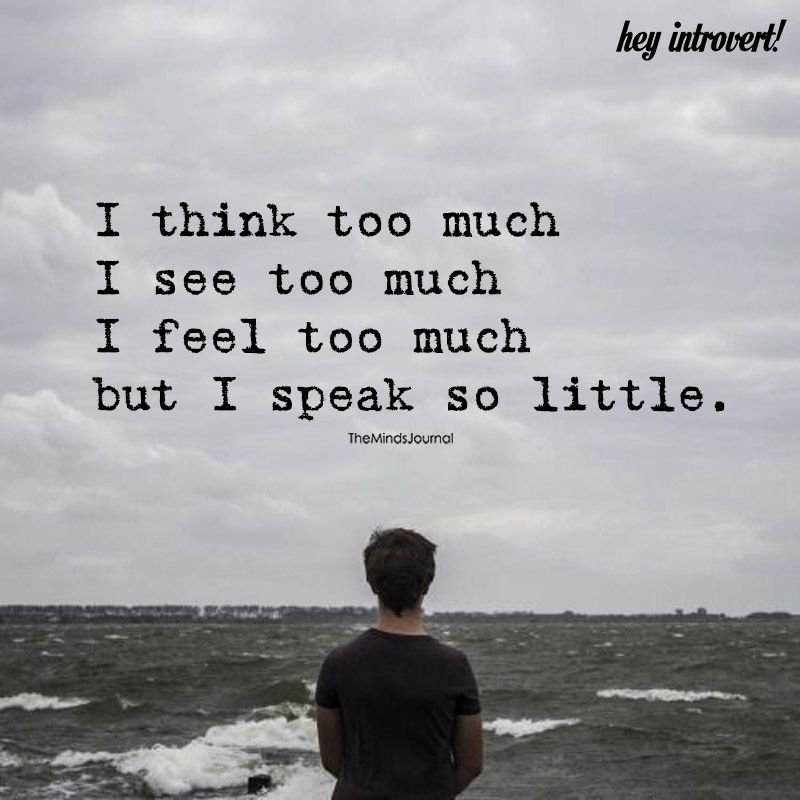 I Think Too Much