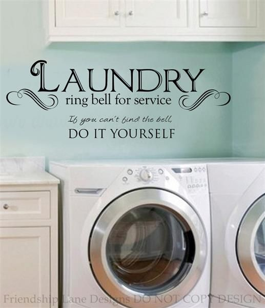 Laundry Room Quotes Laundry Room Ring Bell For Service Vinyl Wall Decal Words Quote Vinyl Wall Decals Vinyl Wall Art Quotes Quote Stickers