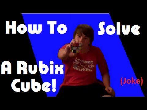How To Solve A Rubiks Cube (Joke) - http://www.thehowto.info/how-to-solve-a-rubiks-cube-joke/