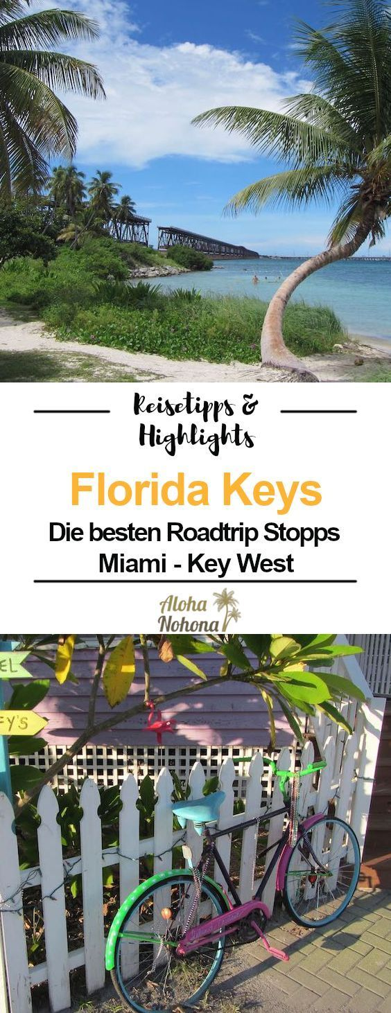 Florida Keys Sehenswürdigkeiten - Highlights von Miami nach Key West #usatravel