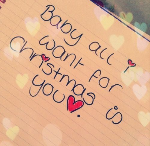 Baby All I Want For Christmas Is You Christmas Merry Christmas Christmas Pictures Chr Christmas Love Quotes Merry Christmas Quotes Love Christmas Couple Quotes