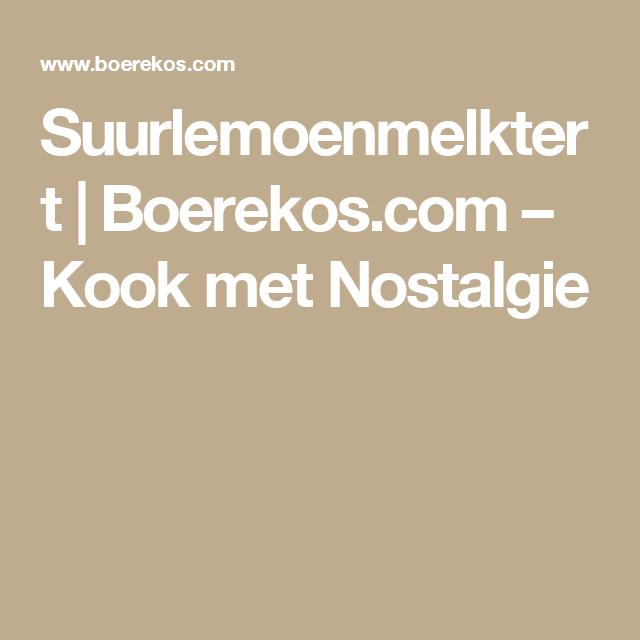 Suurlemoenmelktert | Boerekos.com – Kook met Nostalgie