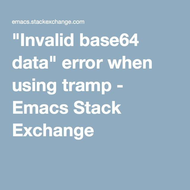 Invalid base64 data