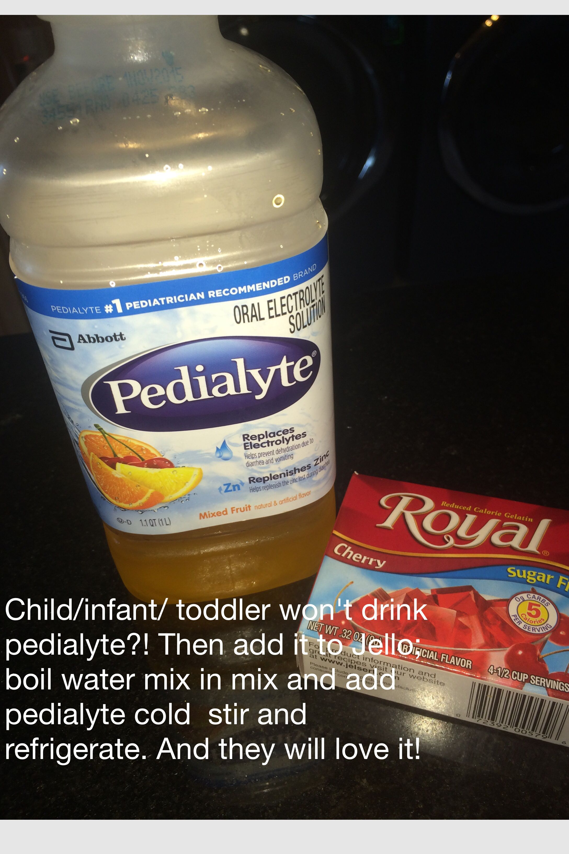 Child Infant Toddler Won T Drink Pedialyte Then Add It To Jello Boil Water Mix In Mix And Add Pedialyte Cold Healthy Blogs Toddler Wont Eat Healthy Facts