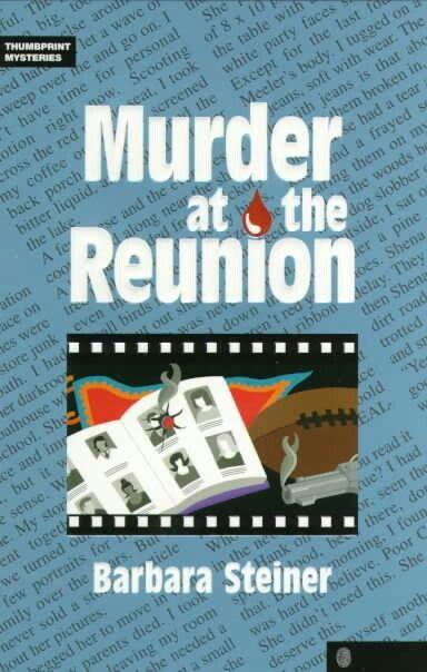 """""""Murder At The Reunion""""  ***  Barbara Steiner  (1999)"""