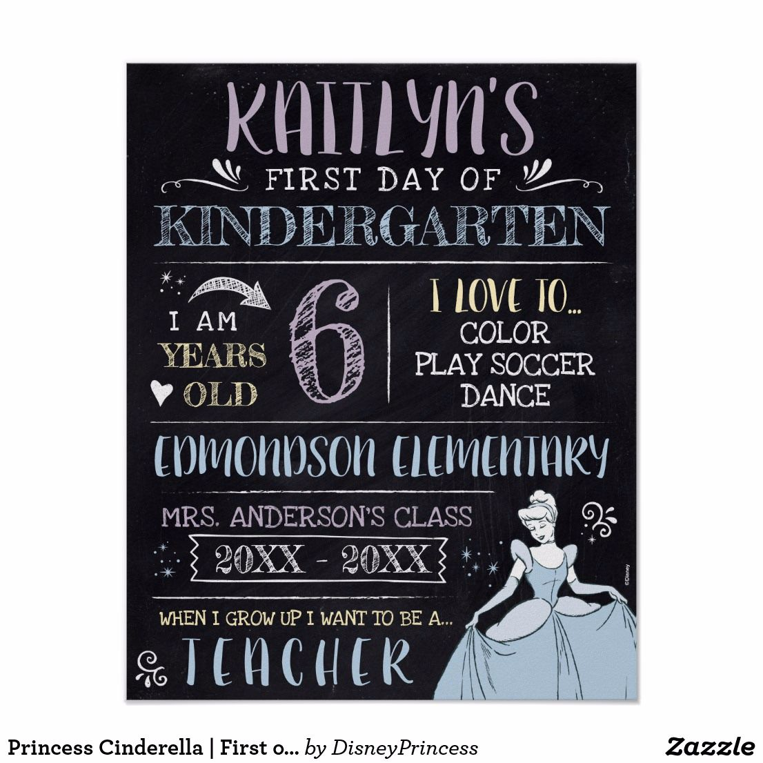 Princess Cinderella | First or Last Day of School Poster
