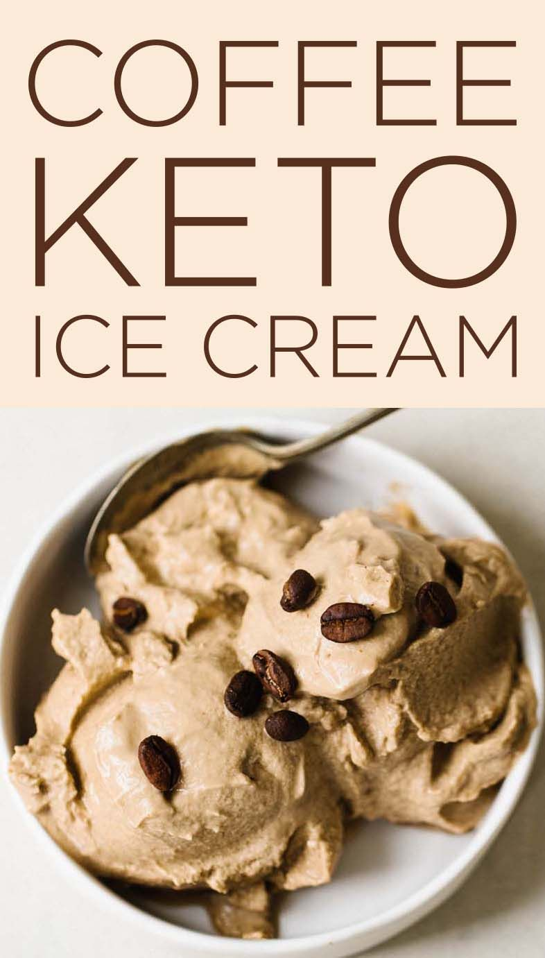 Keto Coffee Ice Cream #ketoicecream