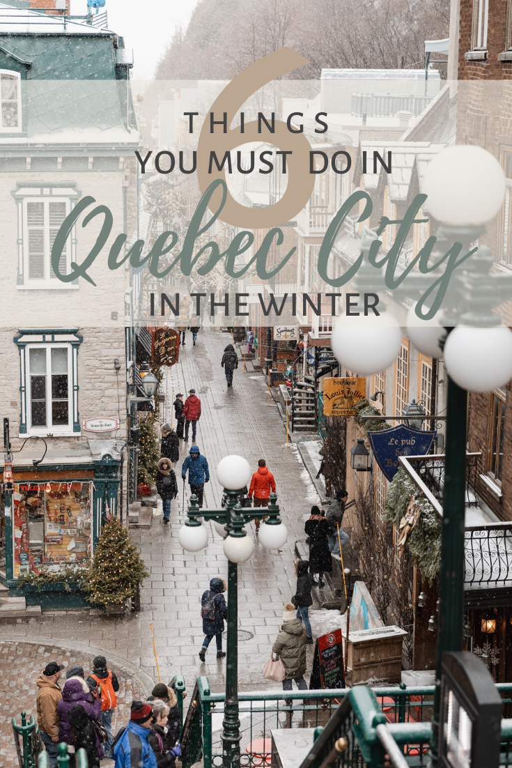 Quebec City Winter Travel Guide Long Weekend Visit Must Do S