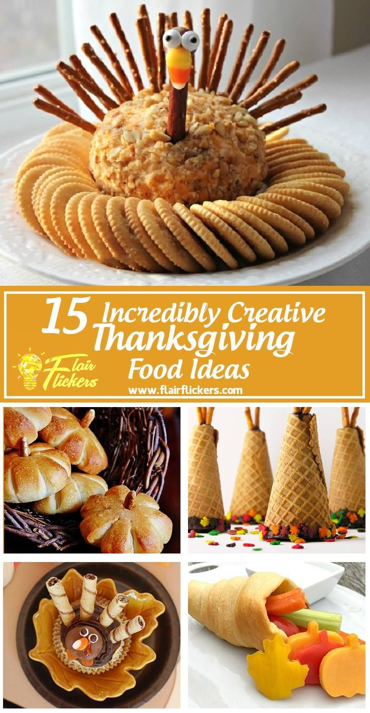 Thanksgiving Food List: 15 Creative Food Ideas for A Fabulous Thanksgiving Feast #thanksgivingappetizersideas