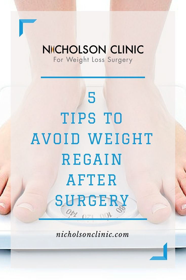 5 Tips To Avoid Weight Regain After Weight Loss Surgery Gastric