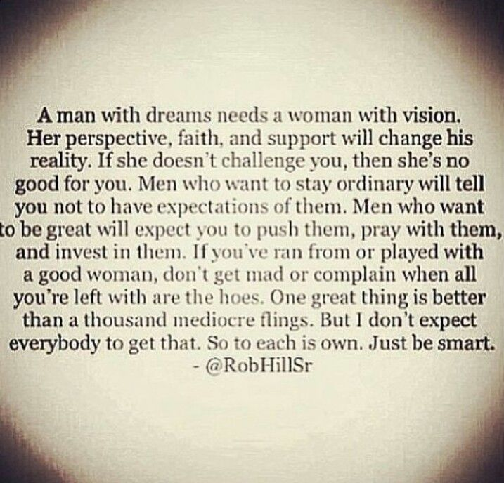f9d90d1536f8 A man with dreams needs a woman with vision quotes