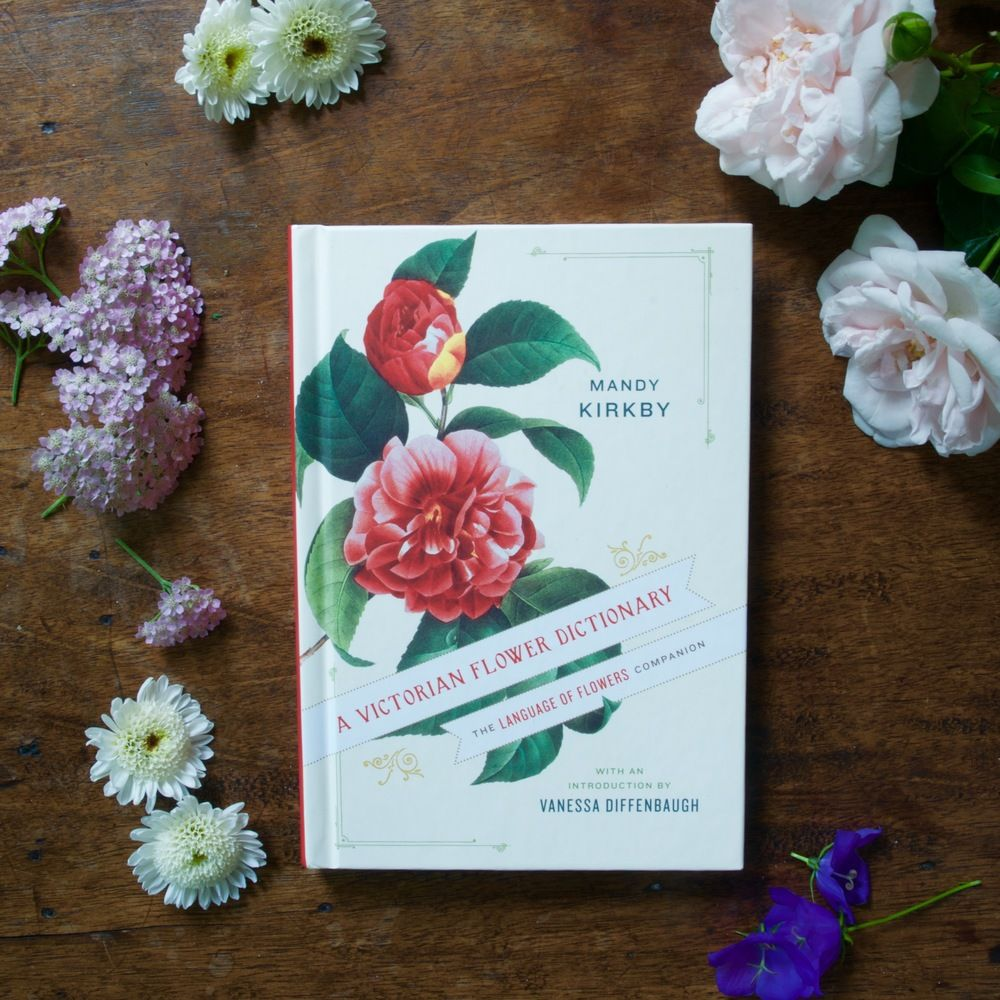 A Victorian Flower Dictionary by Mandy Kirkby | Flower