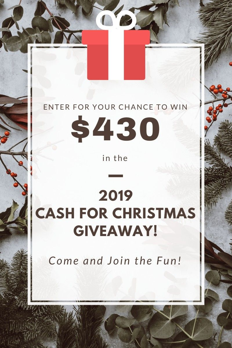 Cash for christmas giveaway 2019 christmas giveaways