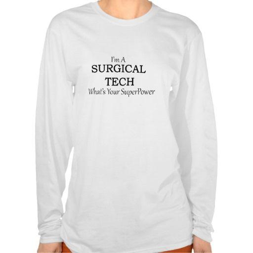 SURGICAL TECH T-SHIRT T Shirt, Hoodie Sweatshirt