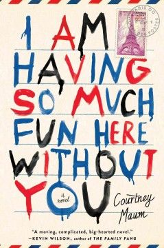 I Am Having So Much Fun Here Without You, by Courtney Maum - F Maum. A romance in reverse is set in Paris and London and follows an artist's attempts to fall back in love with his wife after the end of his affair, an effort that is challenged by the sale of a personal painting and his wife's discovery of his infidelity.