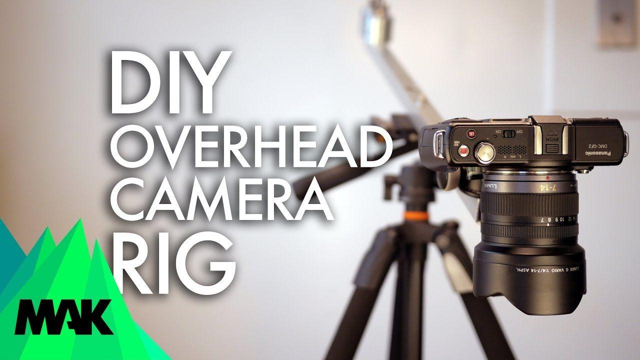 Simple DIY Overhead Camera Rig / Mount Setup Camera rig