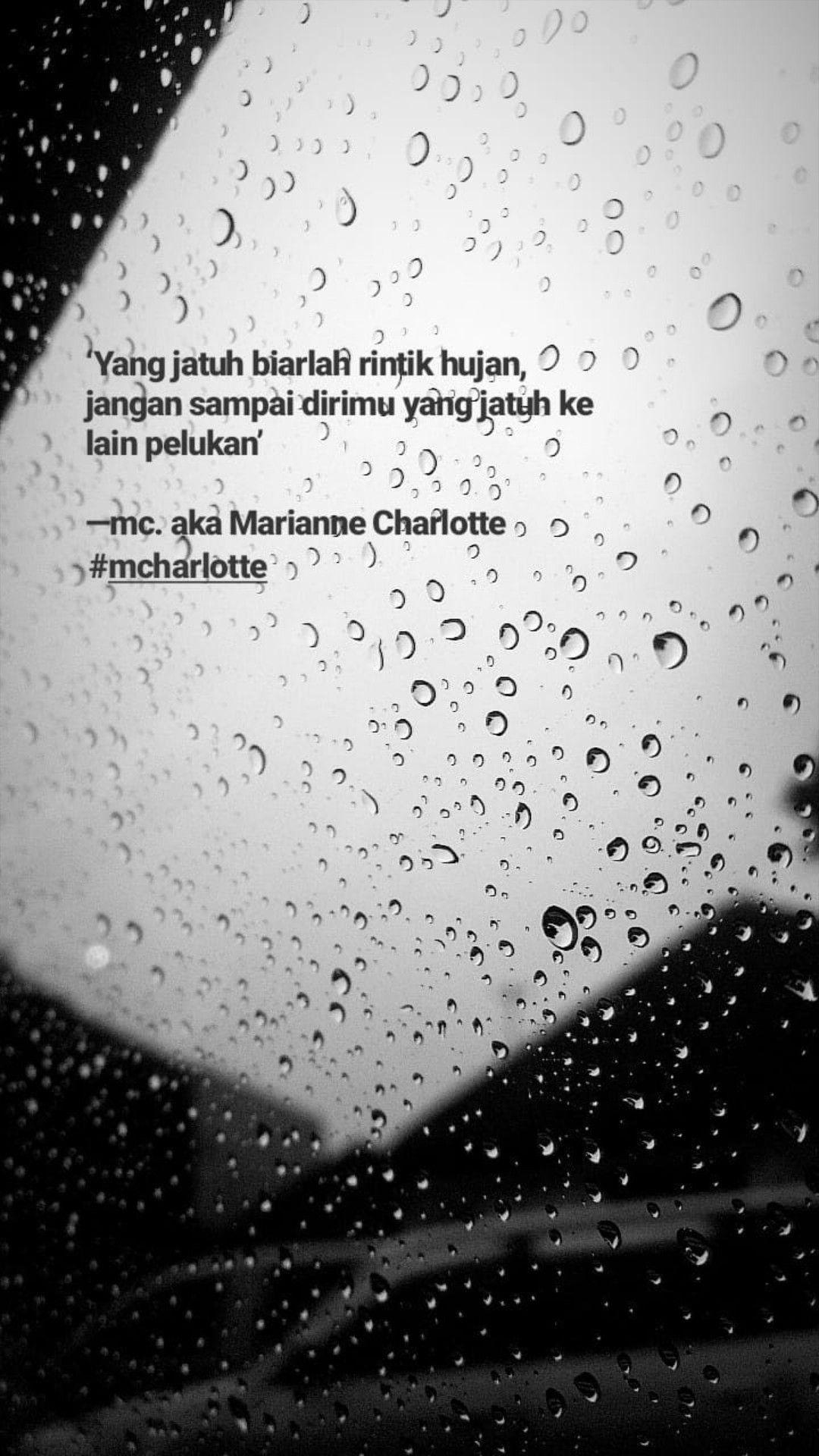 pin oleh elnawaty dewi di quotes kutipan terbaik hari hujan