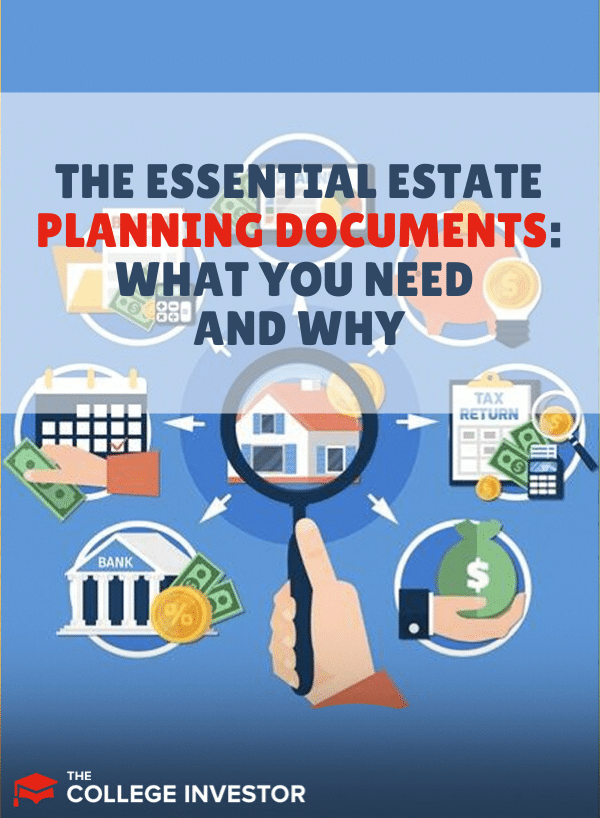 The Essential Estate Planning Documents What You Need And Why
