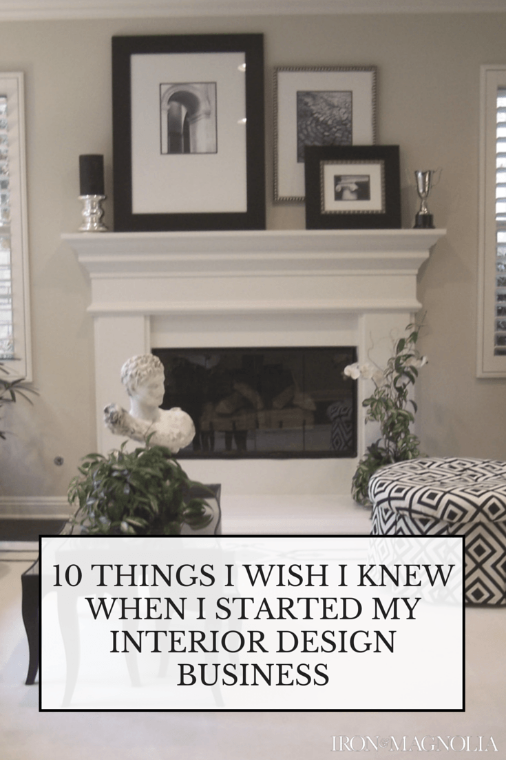 Merveilleux 10 Things I Wish I Knew When I Started My Interior Design Business