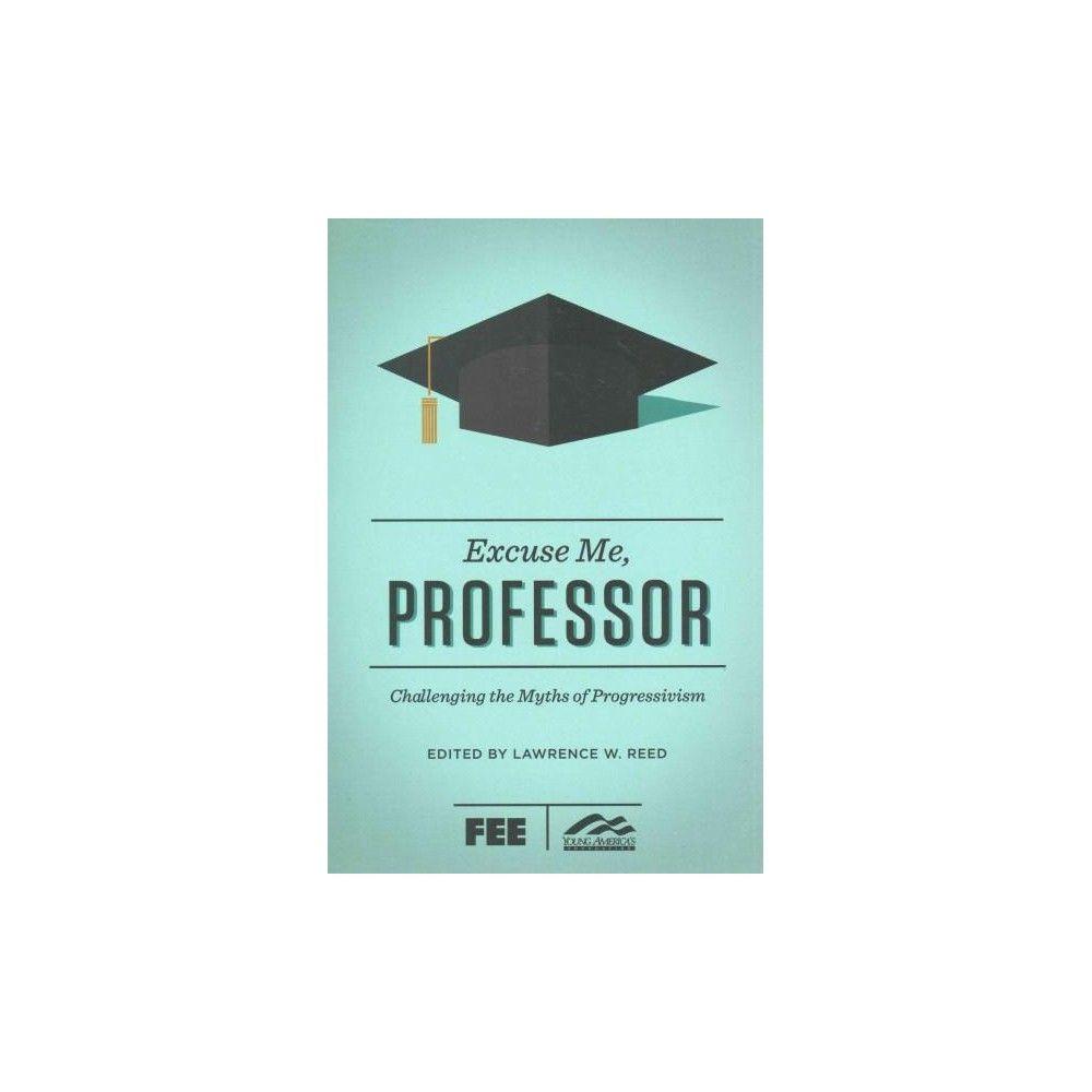 Excuse Me, Professor (Paperback)