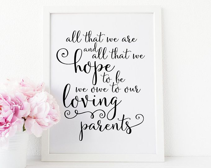 No Thank You For Wedding Gift: All That We Are And All That We Hope To Be We Owe To Our