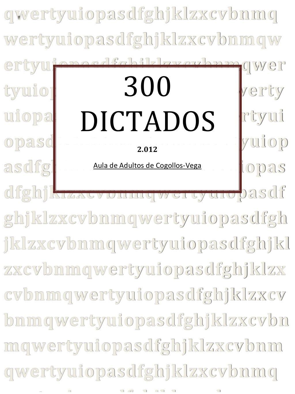 300 Dictados Cogollos Educacion Primaria Apuntes De Lengua Enseñar A Leer