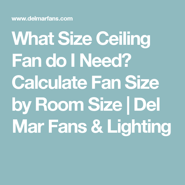 Ceiling fan size guide how to measure and size a fan for any room ceiling fan size guide how to measure and size a fan for any room mozeypictures Gallery