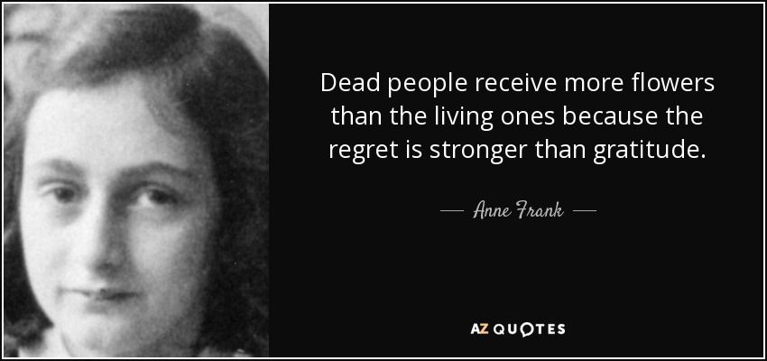 Top 25 Quotes By Anne Frank Of 216 A Z Quotes Historical