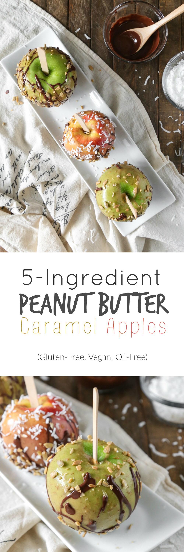 5-Ingredient Peanut Butter Caramel Apples   Gluten-free, Vegan, Kid-friendly   The Plant Philosophy