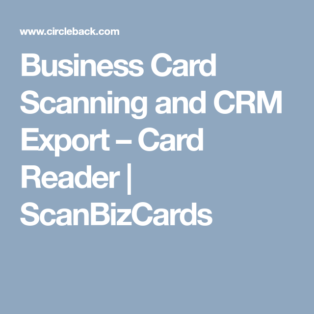 Business card scanning and crm export card reader scanbizcards business card scanning and crm export card reader scanbizcards colourmoves Gallery