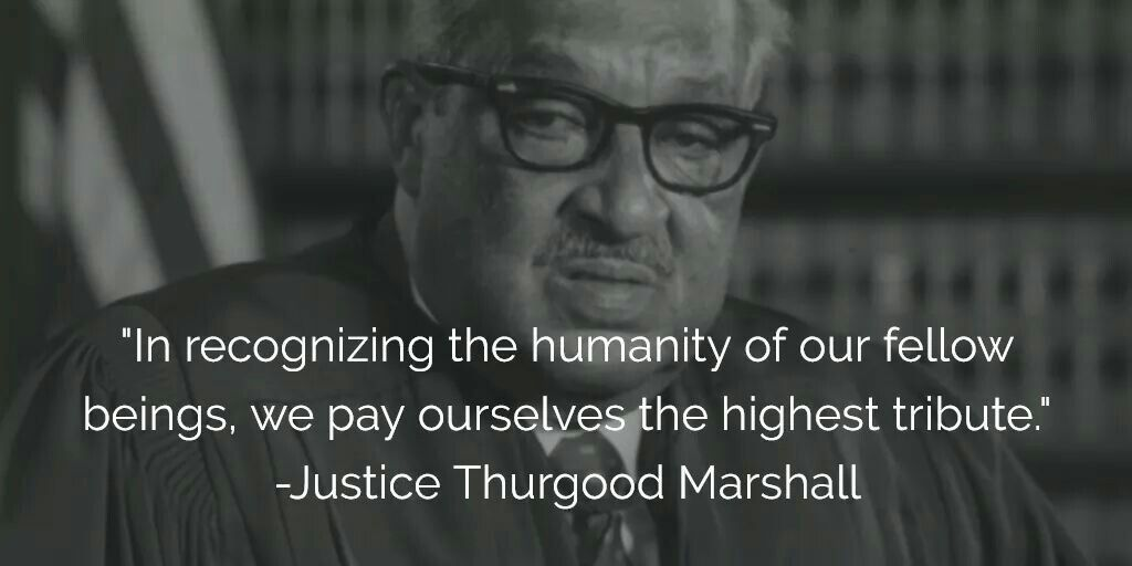 Famous Thurgood Marshall Quote Big Guy Quotes Pinterest Guy Quotes Inspiration Thurgood Marshall Quotes