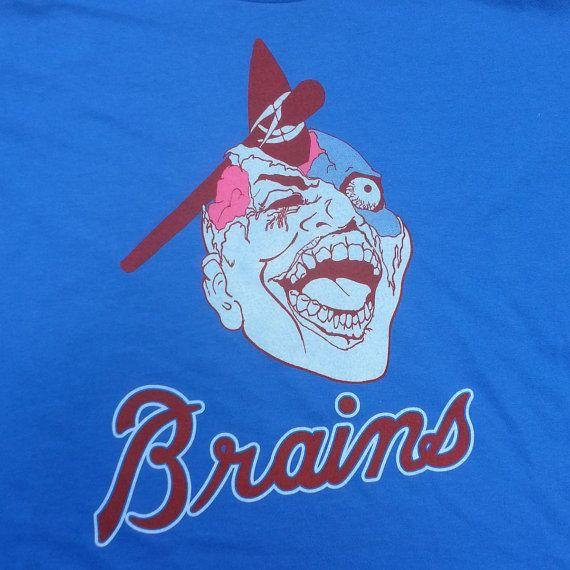 Atlanta Brains Braves Baseball Zombie T Shirt Etsy Braves Braves Baseball Zombie T Shirt
