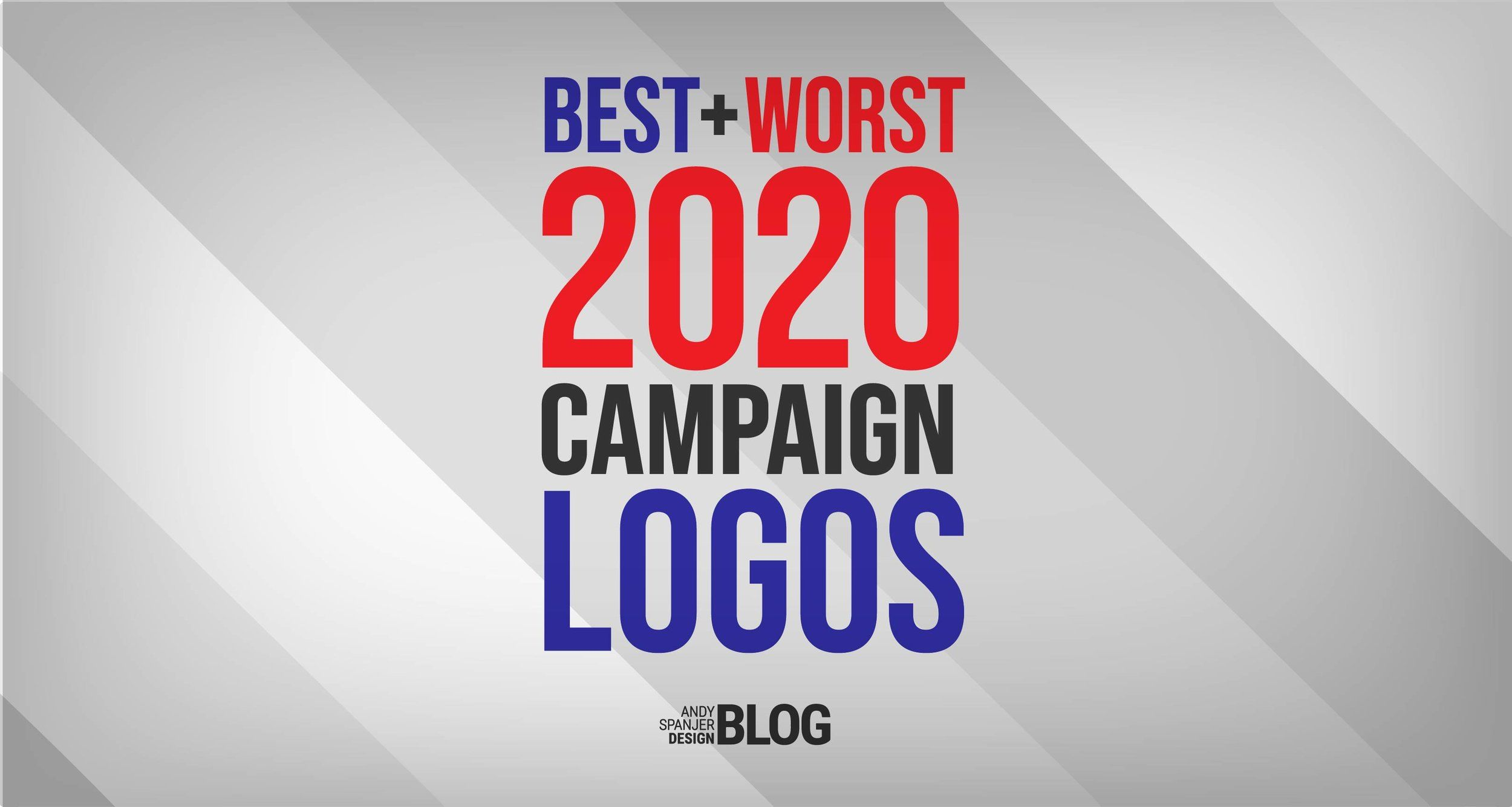 Best Blog Designs 2020 The Best & Worst 2020 Campaign Logos (so far) | Some Of My