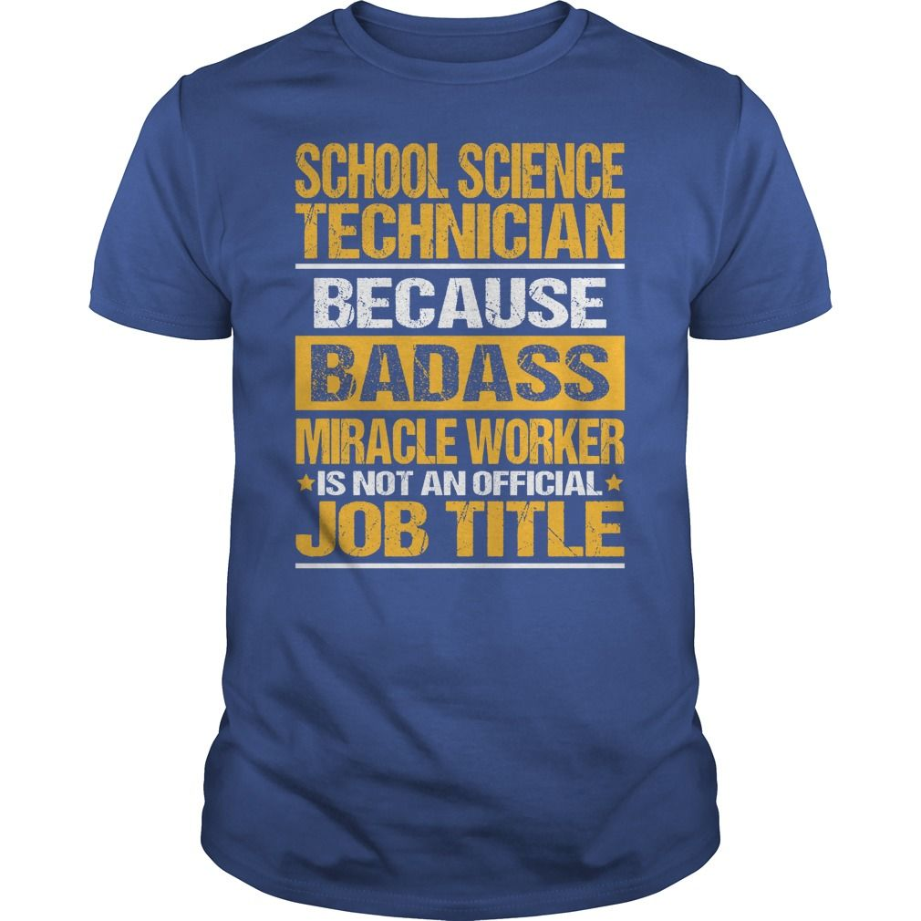 Awesome Tee For School Science Technician T-Shirts, Hoodies, Sweaters