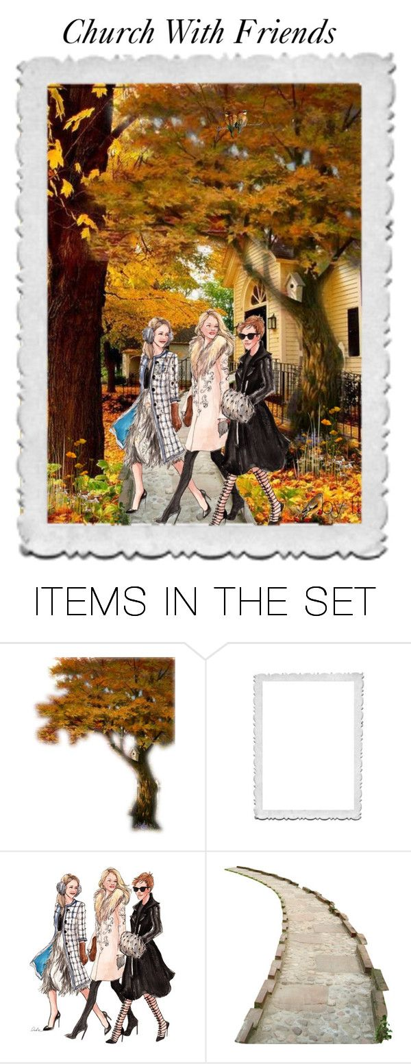 """""""Church With Friends...by tt"""" by fowlerteetee ❤ liked on Polyvore featuring art"""