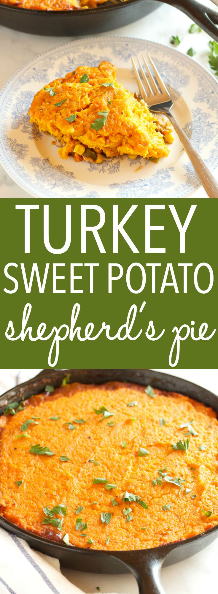 Turkey Sweet Potato Shepherd's Pie #shepardspie
