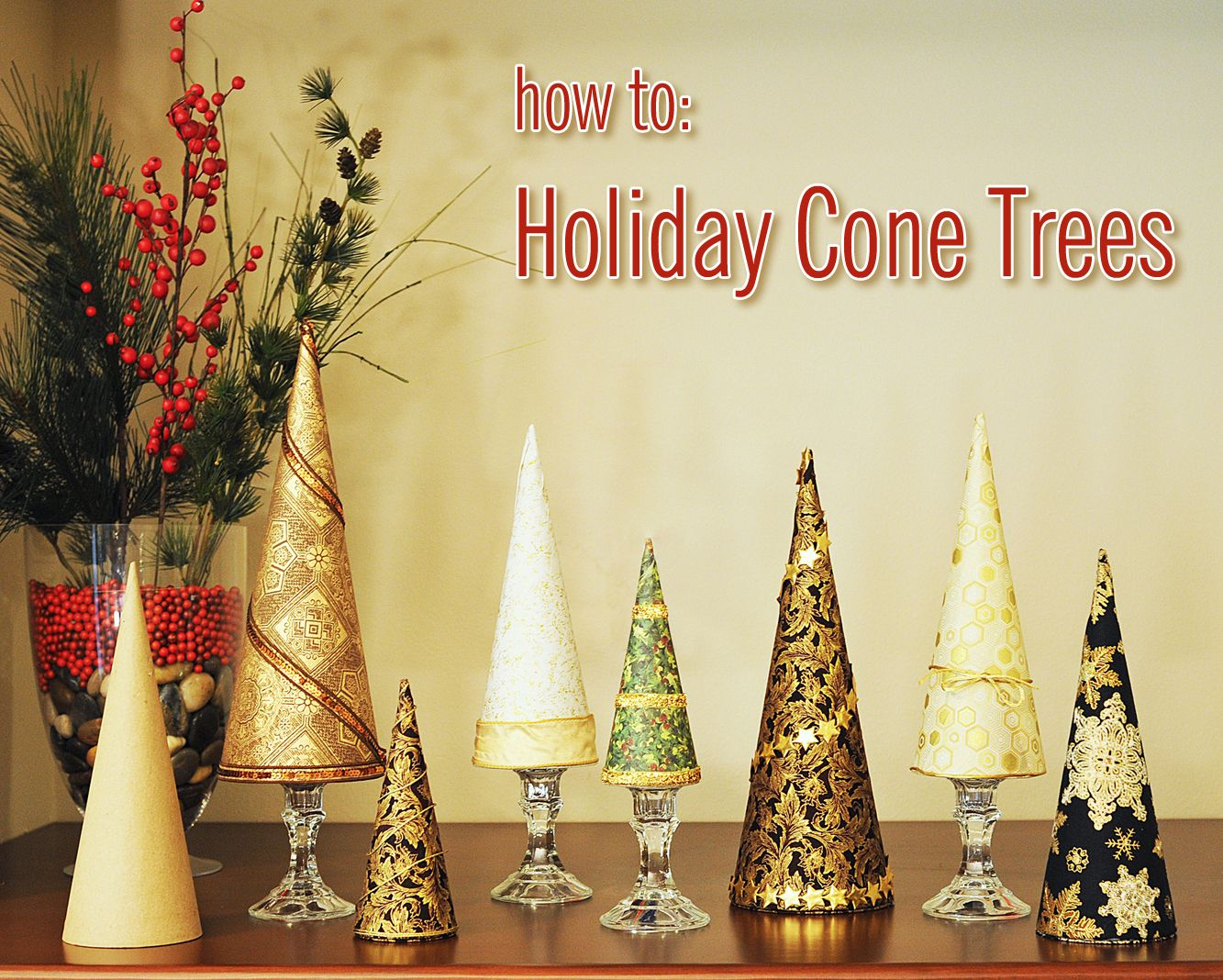 How to: Holiday Cone Trees | Christmas Crafts & Decorations ...