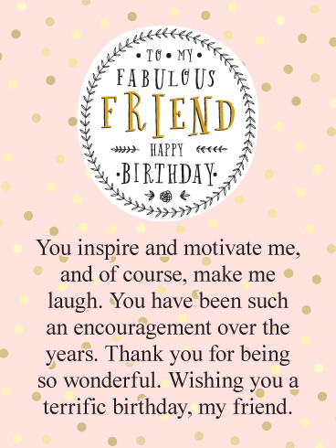 You Inspire Me Happy Birthday Card For Friends Birthday Greeting Cards By Davia Birthday Wishes For Friend Happy Birthday Wishes Quotes Friend Birthday Quotes