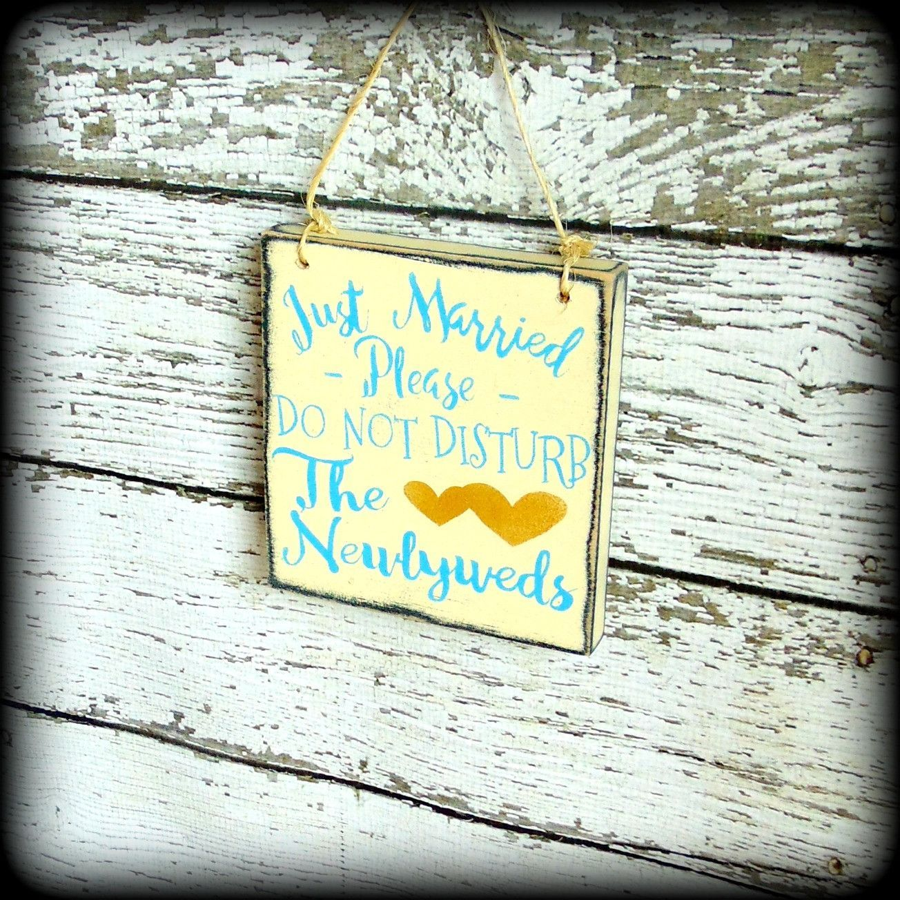 Do You Give A Gift For A Destination Wedding: Just Married Sign, Please Do Not Disturb The Newlyweds