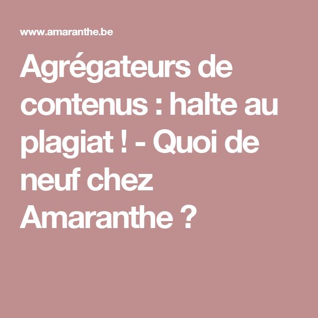 Agrégateurs de contenus : halte au plagiat ! - Quoi de neuf chez Amaranthe ?