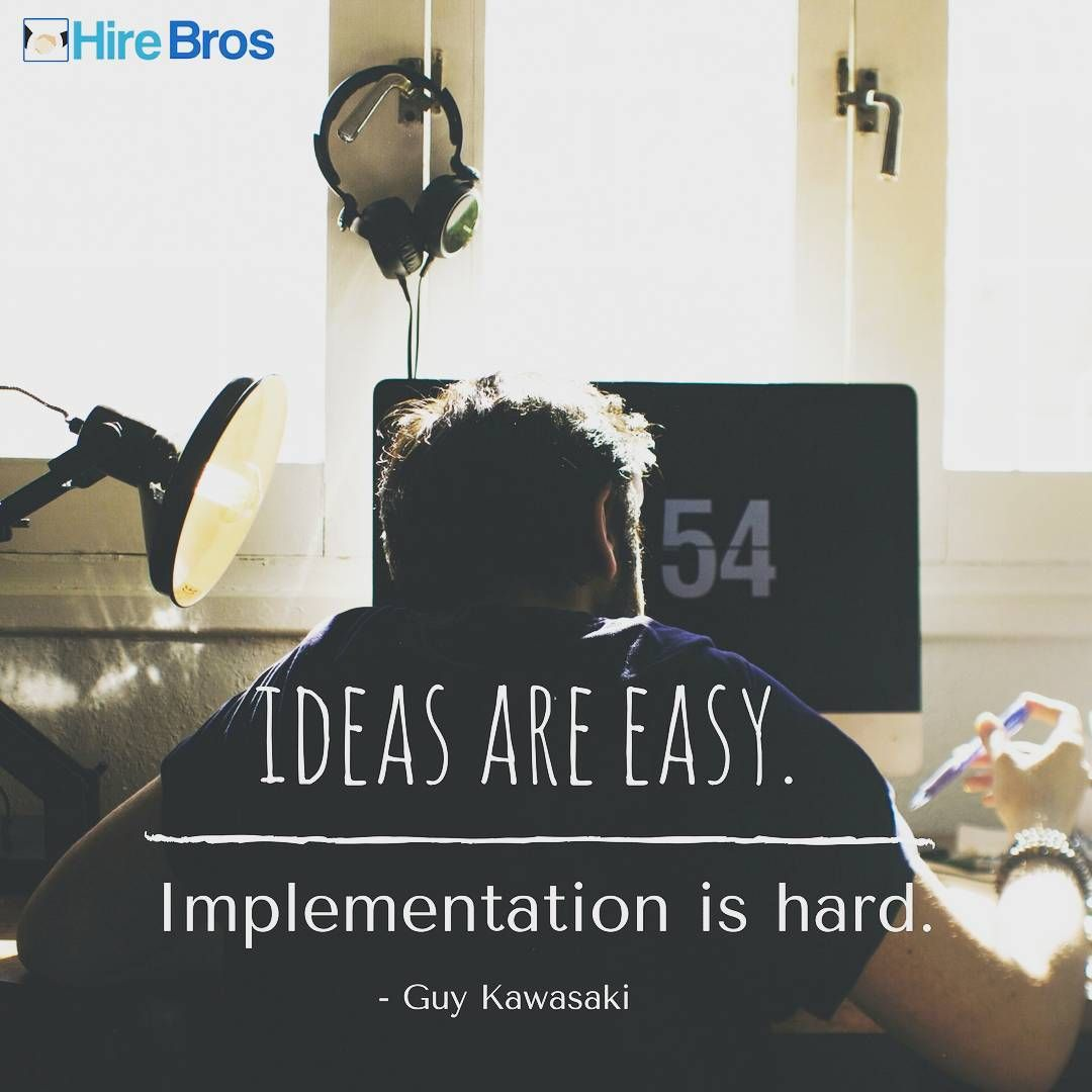 Innovation Easy To Talk About Hard To Do Hustle Workhard